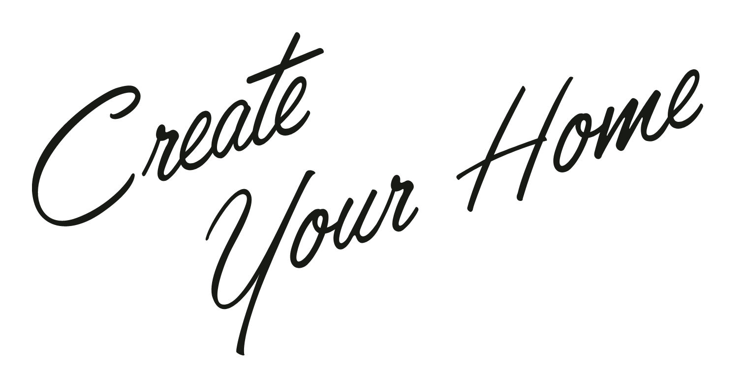 Create Your Home